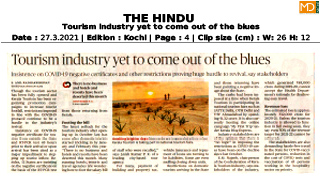 Tourism industry yet to come out of the blues