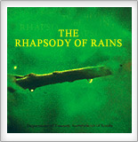 The Rhapsody of Rains