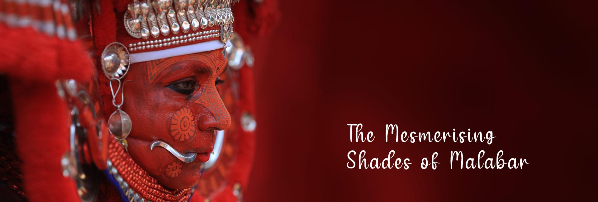 The Mesmerising Shades of Malabar