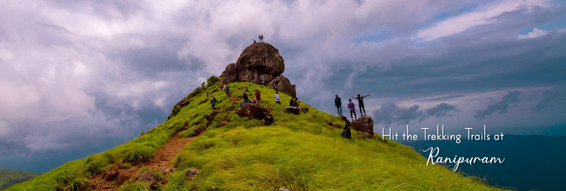 Hit the Trekking Trails at Ranipuram