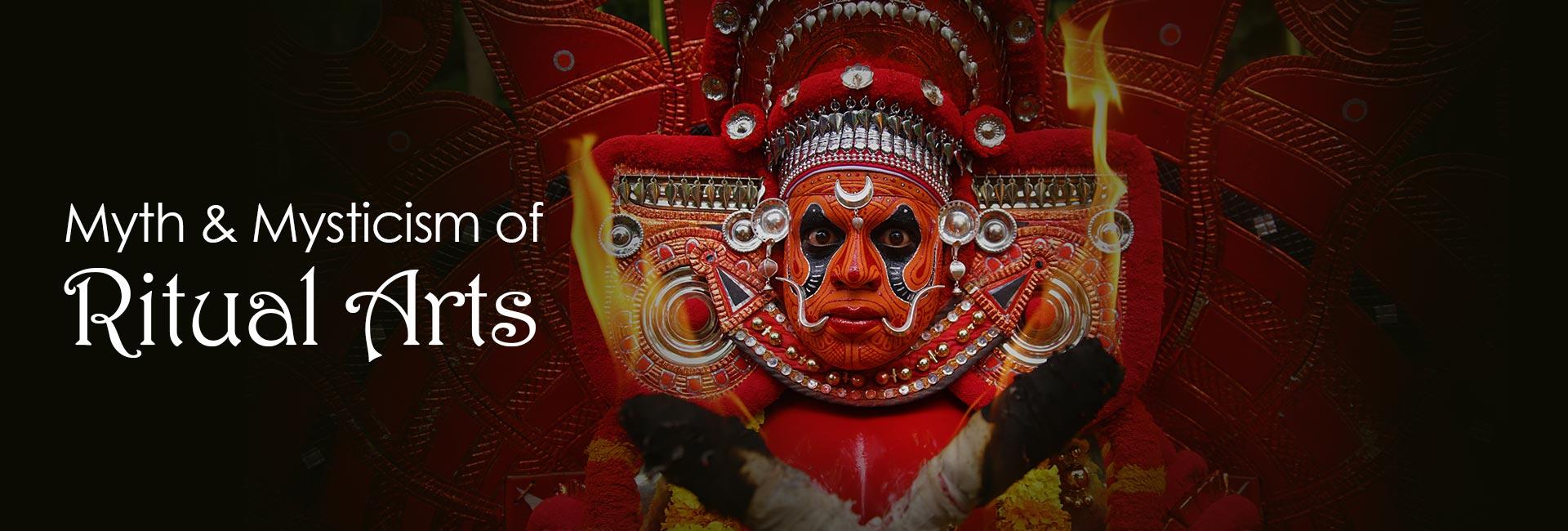 Myth & Mysticism of Ritual Arts