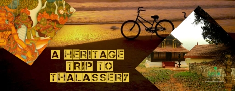 A Heritage Trip to Thalassery