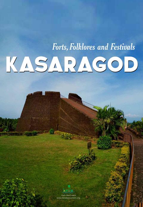 Kasaragod, A Saga of Forts, Folklores and Festivals