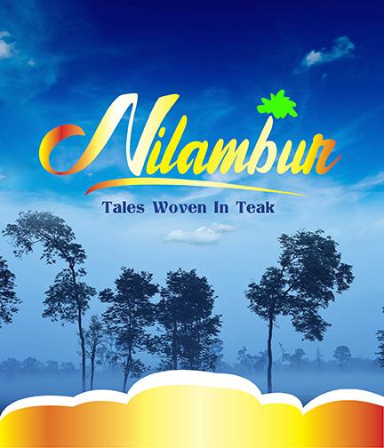 Nilambur - Tales Woven in Teak