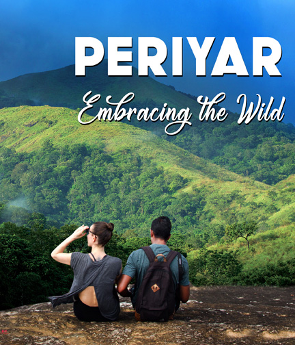 Periyar, Embracing the Wild