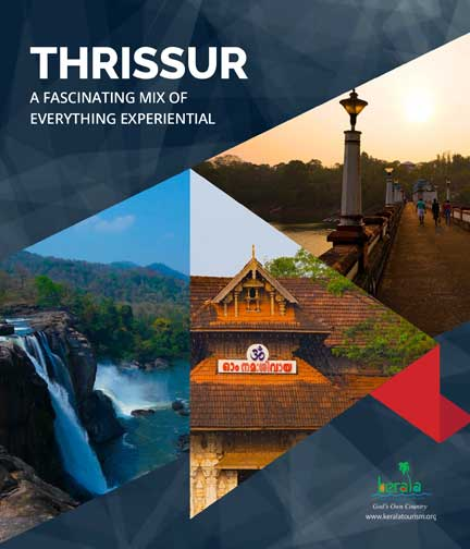 Thrissur, A Fascinating Mix of Everything Experiential