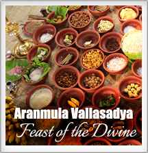 Aranmula Vallasadya - Feast of the Divine