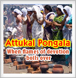 Attukal Pongala, when flames of devotion boils over