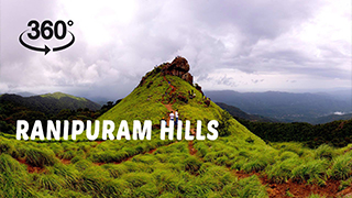 Ranipuram Hills | 360° Video
