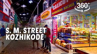 S.M. Street, Kozhikode | 360° Video